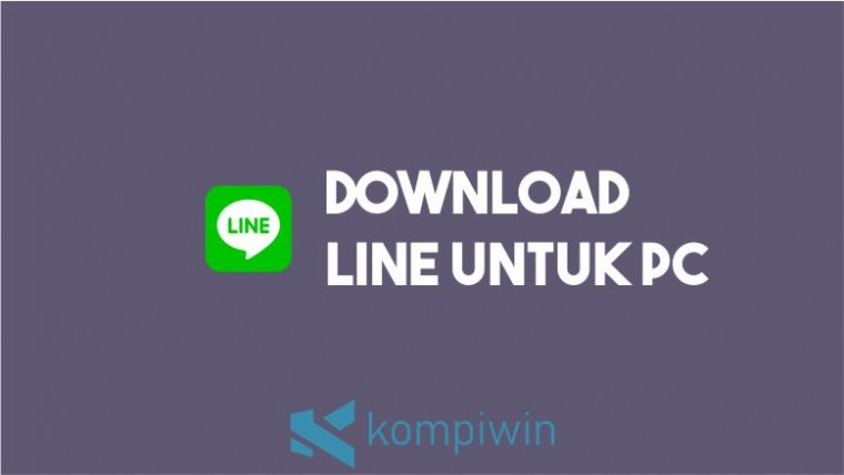 Download LINE untuk PC dan Laptop