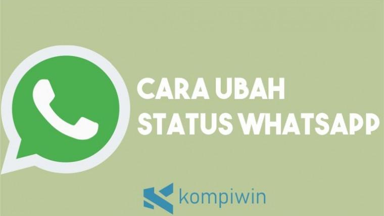 Cara Ubah Status WhatsApp