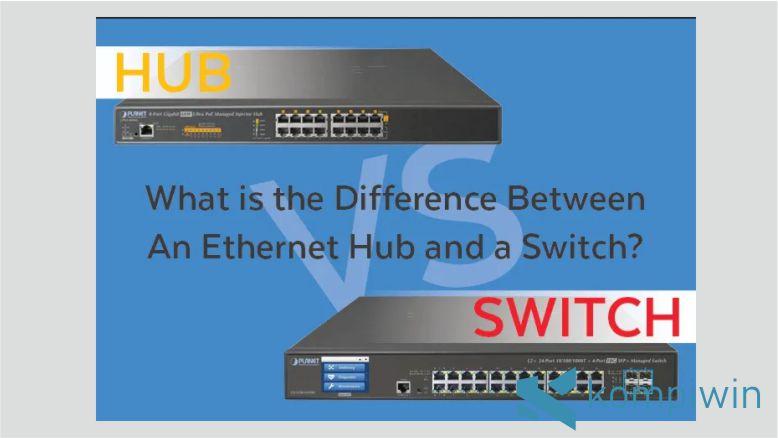 Perbedaan Perangkat Jaringan Hub dan Switch