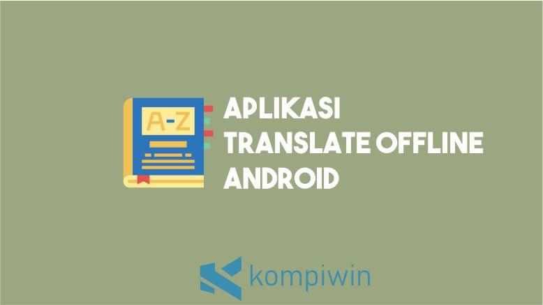 Aplikasi Translate Offline Android