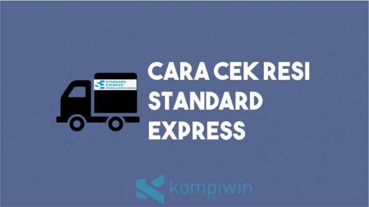 Cara Cek Resi Standard Express