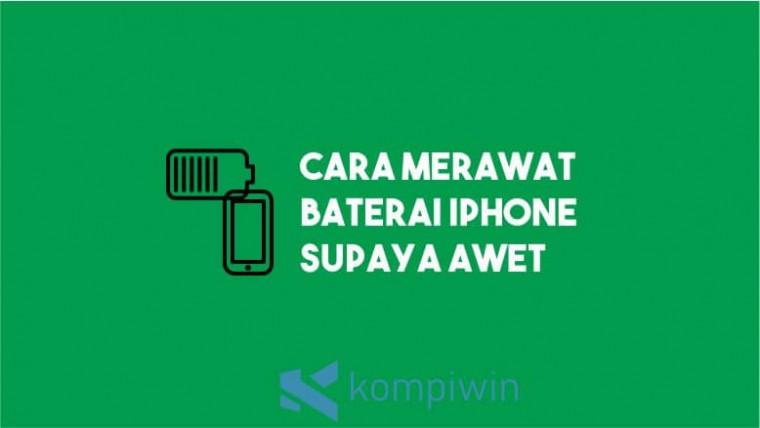 Cara Merawat Baterai iPhone