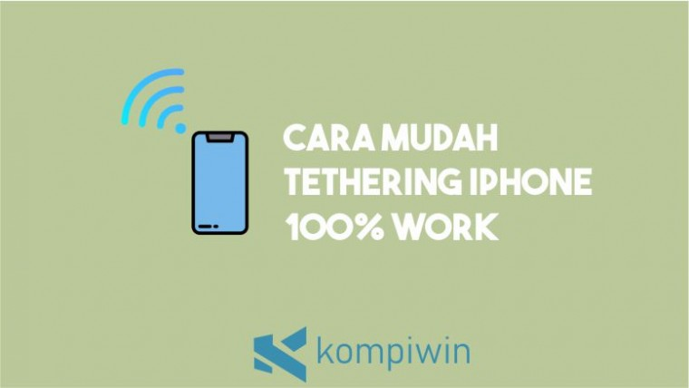 Cara Tethering iPhone dengan Mudah 100% Work