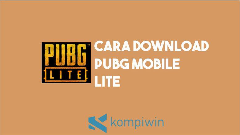 Cara Download PUBG Mobile LITE