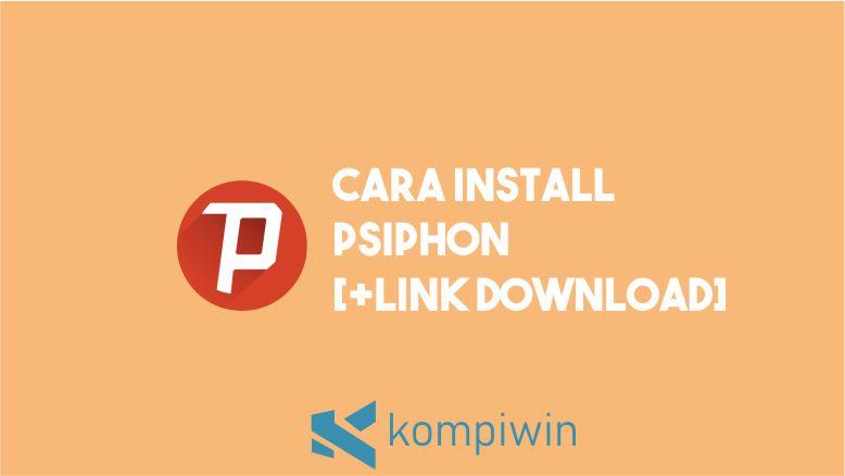 Cara Install Psiphon