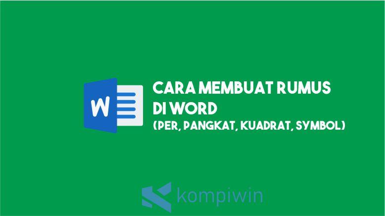 Cara Membuat Rumus di Word