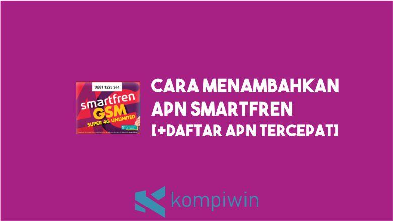 Cara Menambahkan APN Smartfren