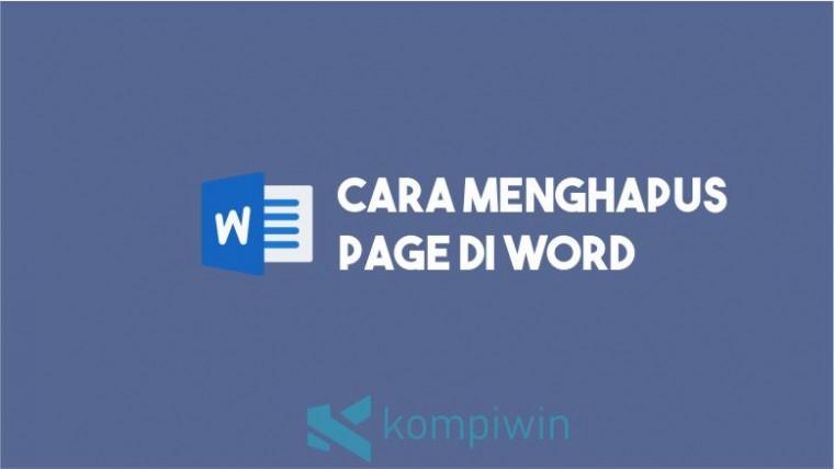 Cara Menghapus Page di Word