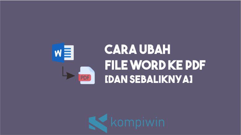 Cara Mengubah Word ke PDF Tanpa Ribet
