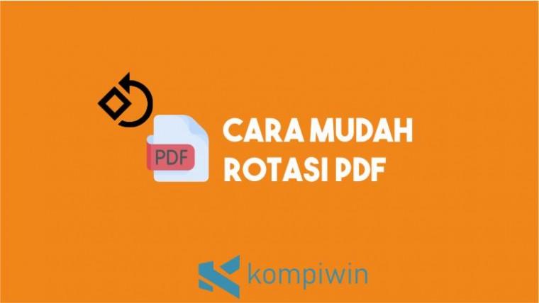 Cara Rotasi PDF dengan Mudah
