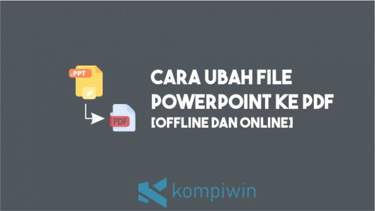 Cara Ubah Powerpoint ke PDF