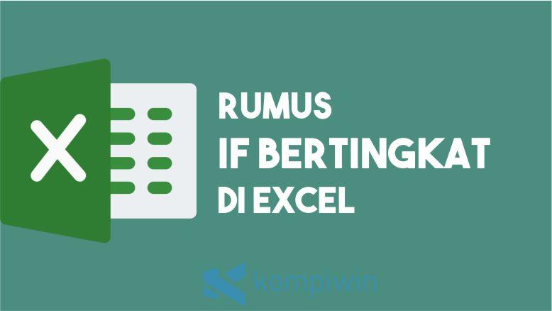 Rumus IF Bertingkat di Excel