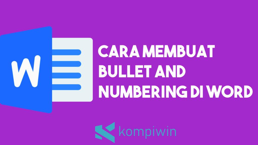 Cara Membuat Bullet and Numbering di Word
