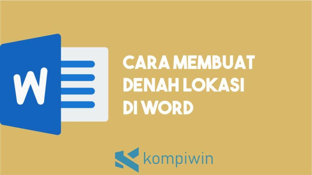Cara Membuat Denah Lokasi Undangan di Word