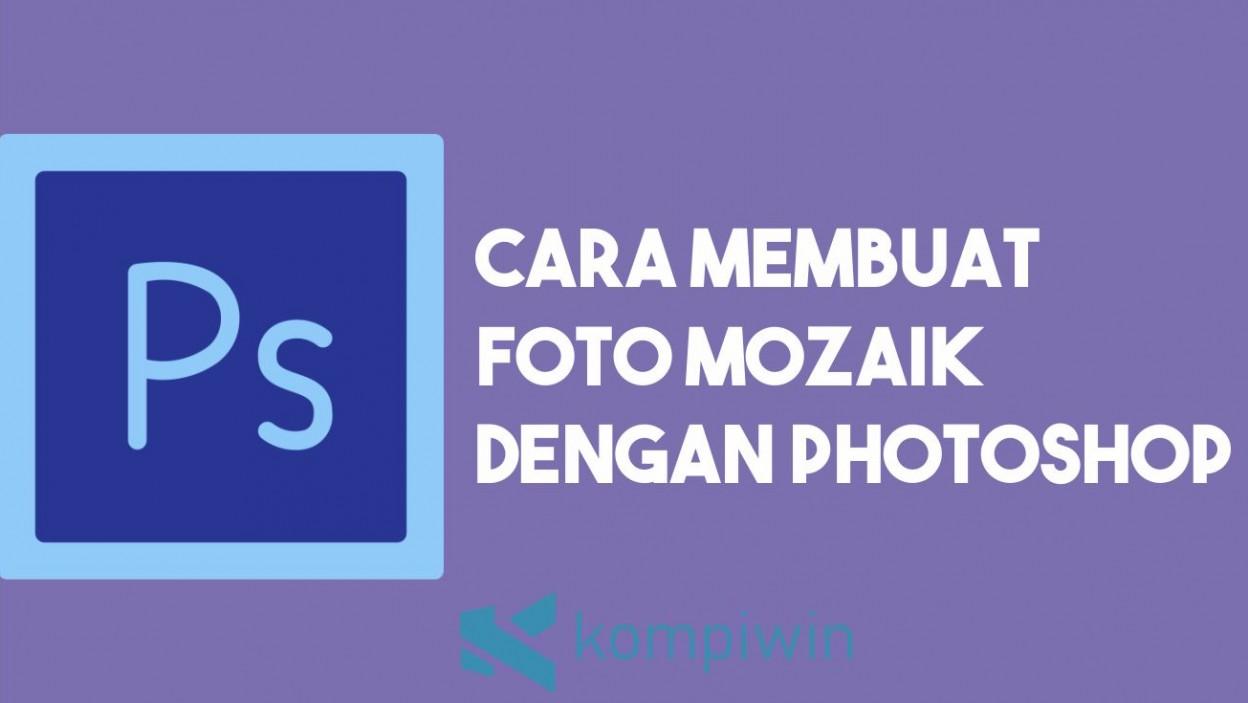 Cara Membuat Mozaik Foto 2