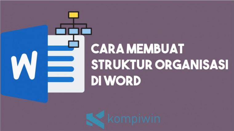 Cara Membuat Struktur Organisasi di Word