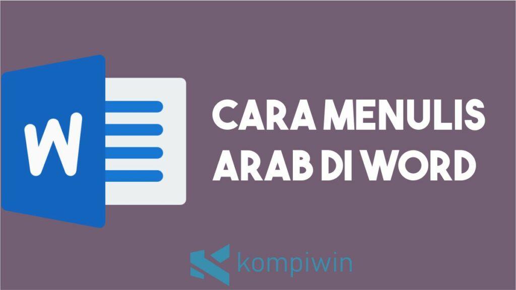Cara Menulis Arab di Word