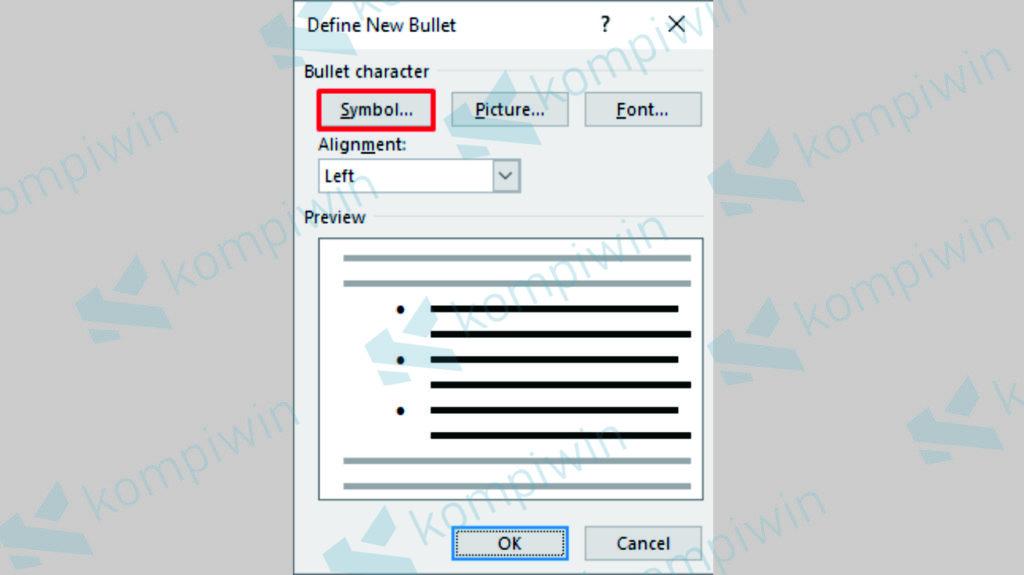 Klik Symbol untuk Memilih Symbol Sebagai Bullet - Kompiwin