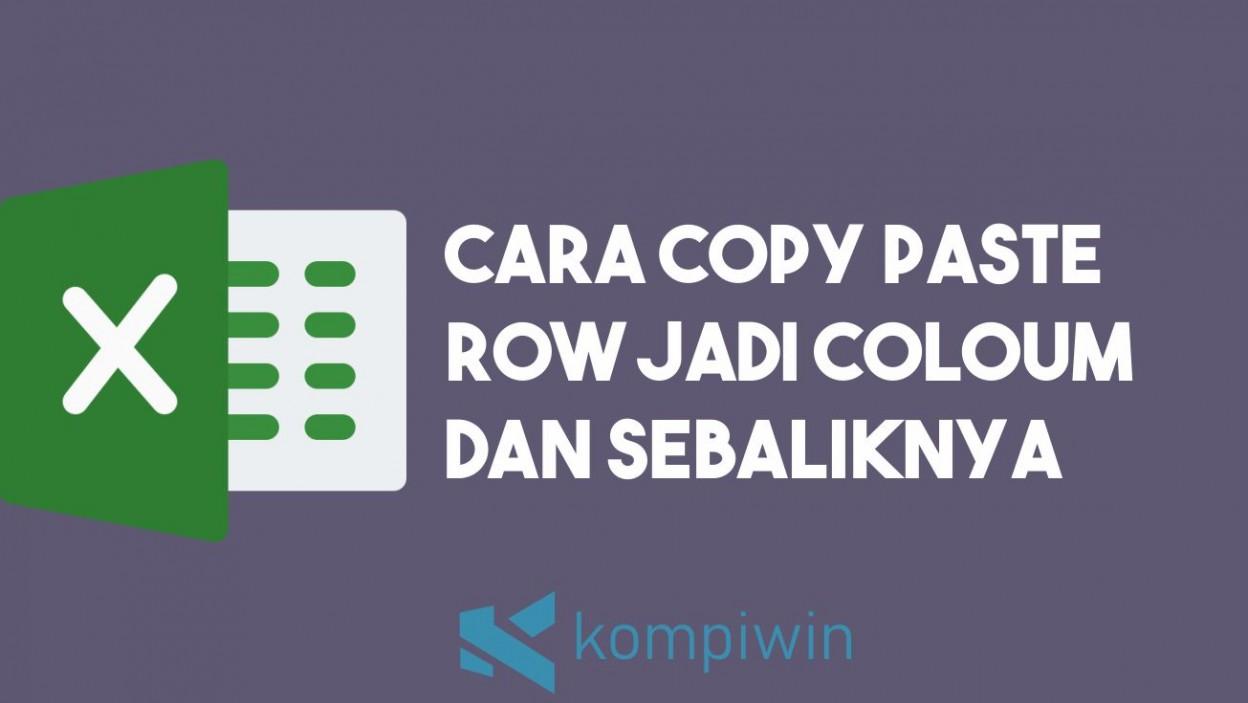 Cara Copy Paste Row Jadi Column dan Sebaliknya 2