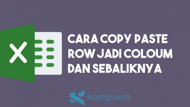 Cara Copy Paste Row Jadi Column dan Sebaliknya 4