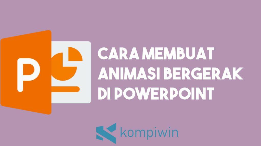 Cara Membuat Animasi Bergerak di PowerPoint 9