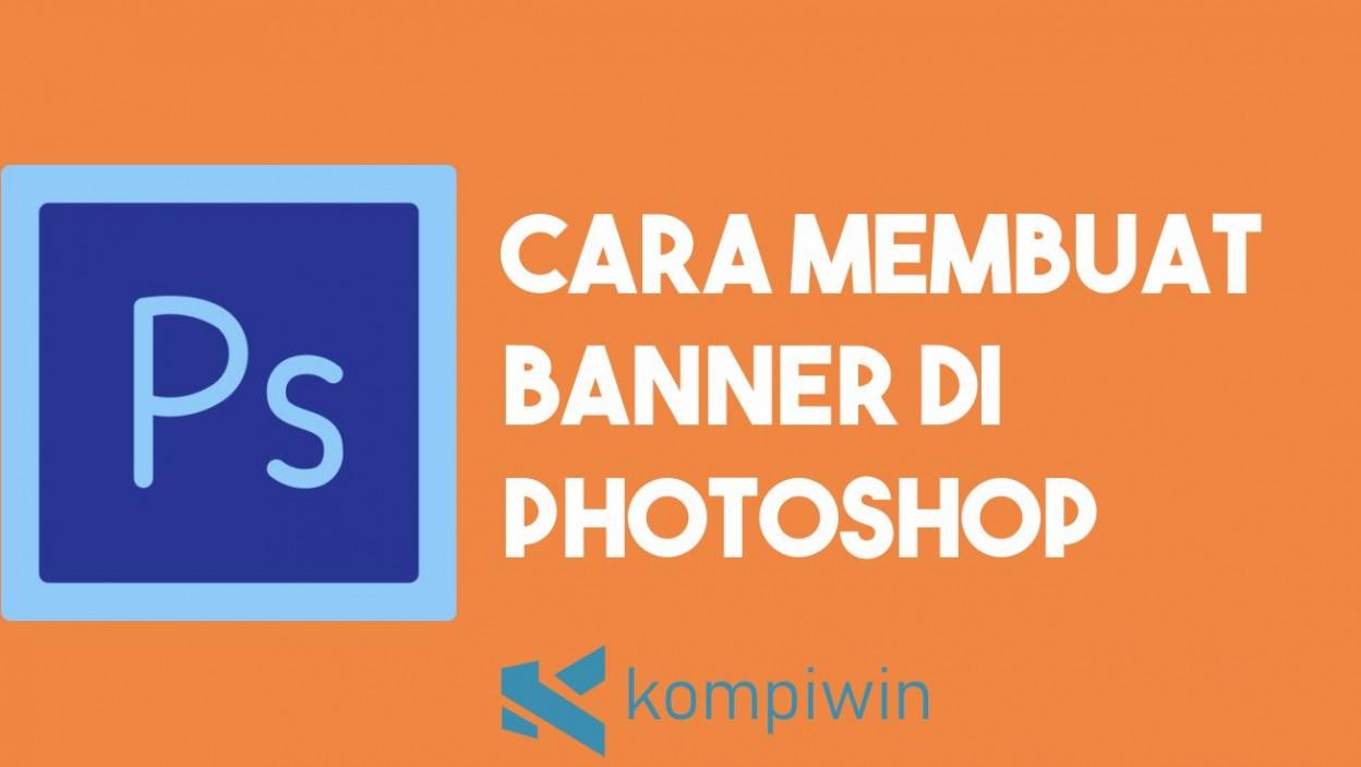 Cara Membuat Banner di Photoshop 2