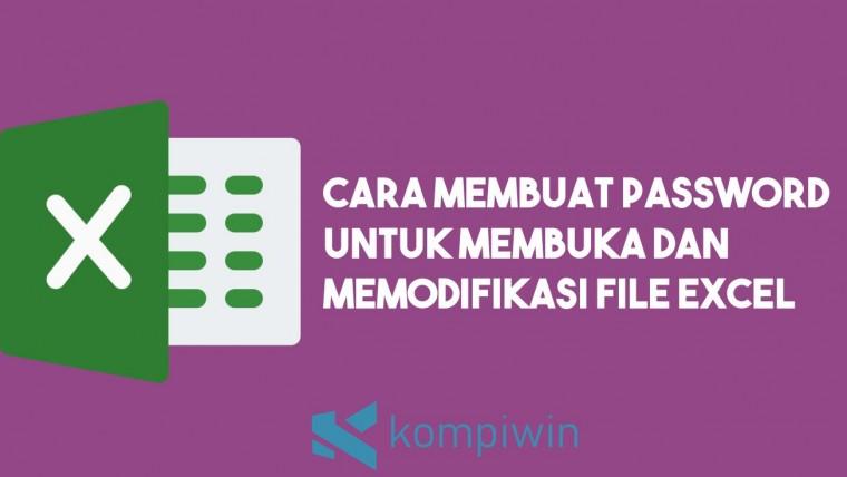 Cara Membuat Password untuk Membuka dan Memodifikasi File Excel