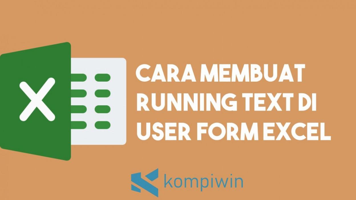 Cara Membuat Running Text di User Form Excel