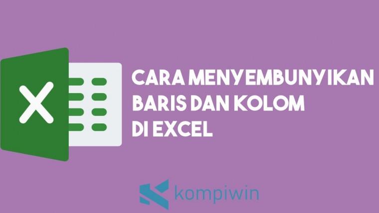 Cara Menyembunyikan Baris dan Kolom di Excel