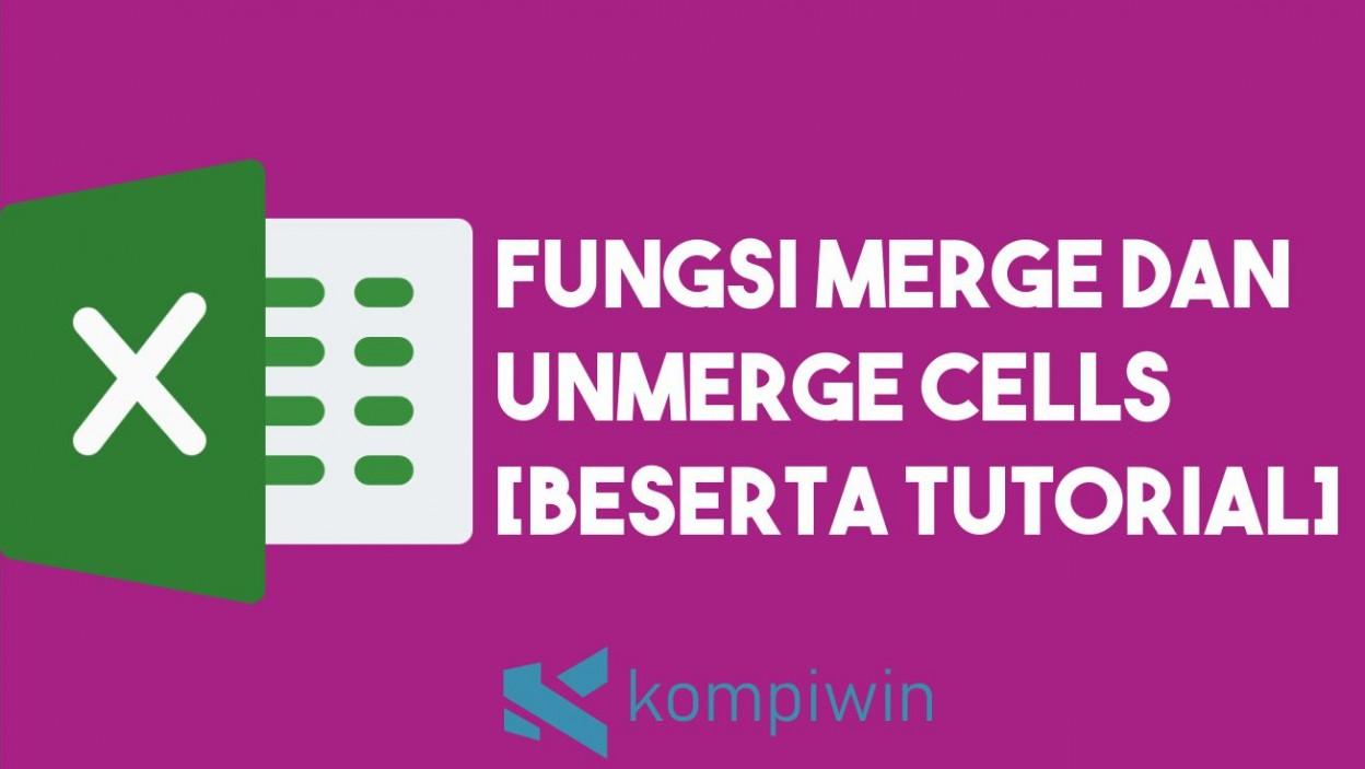 Fungsi Tombol Merge Cells Dan Unmerge Cells 2