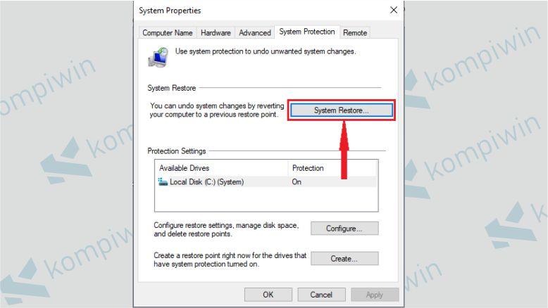 Pilih Tab System Protection dan Klik Menu System Restore