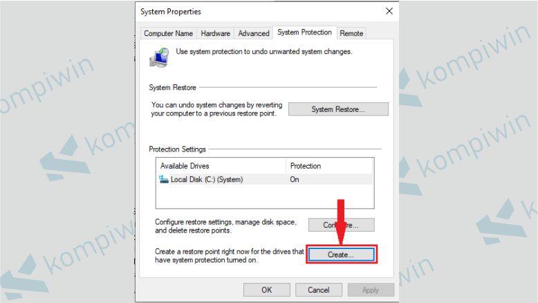 Selanjutnya Pilih System Protection dan Klik Create