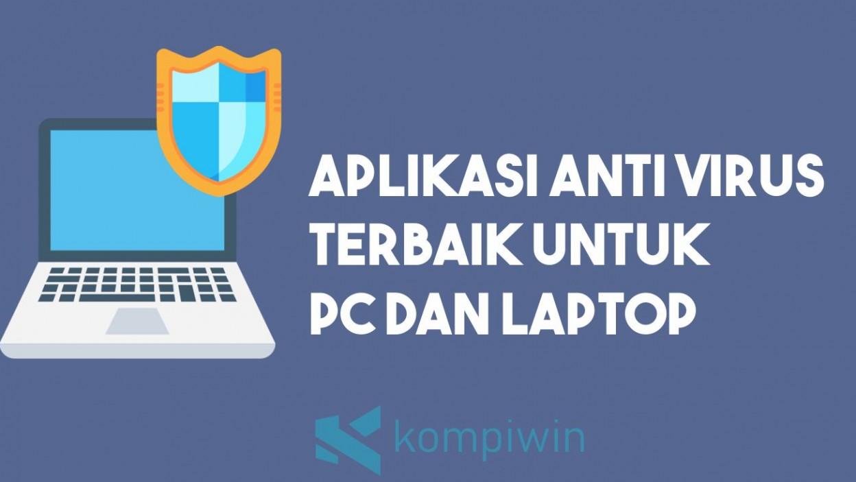 6 Daftar Anti Virus Terbaik untuk PC dan Laptop 2