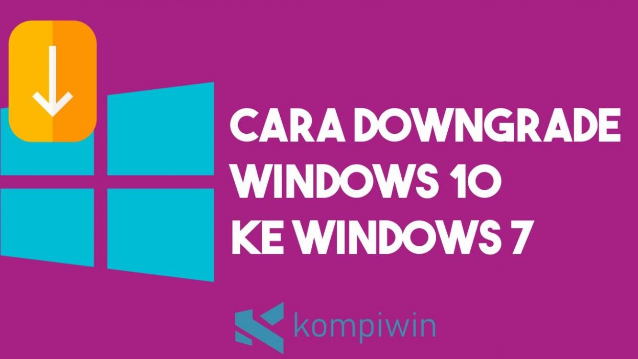 Cara Downgrade Windows 10