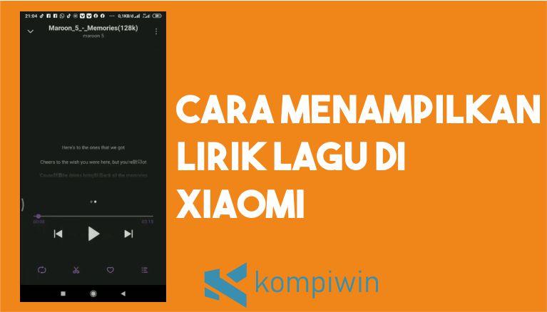 Cara Menampilkan Lirik Lagu di Xiaomi