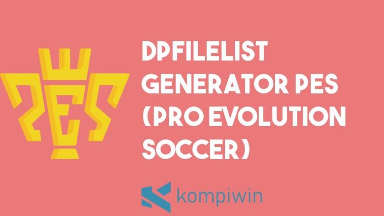 DpFileList Generator PES (Pro Evolution Soccer)