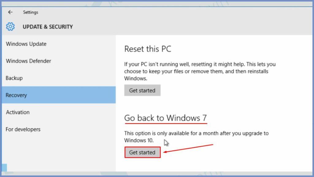 Pilih Tab Recovery dan klik Get started pada Go back to Windows 7