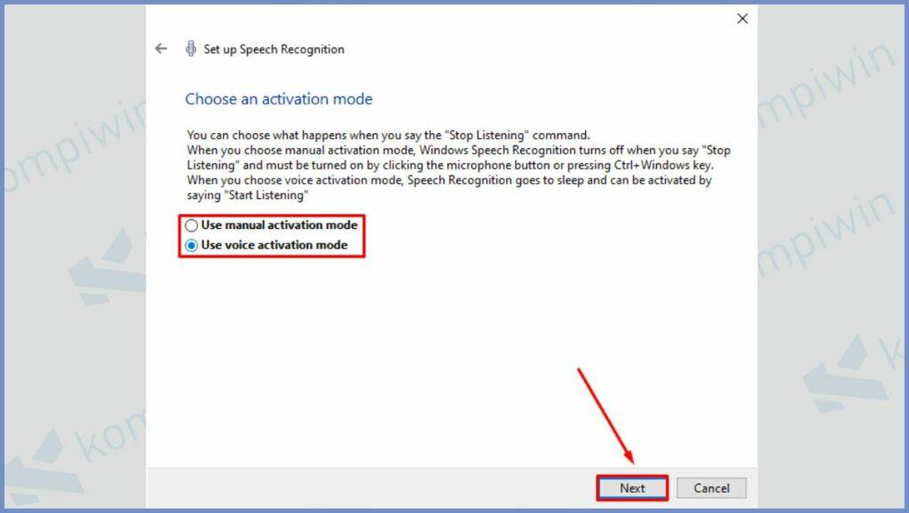 Pilih Use voice activation mode dan klik Next