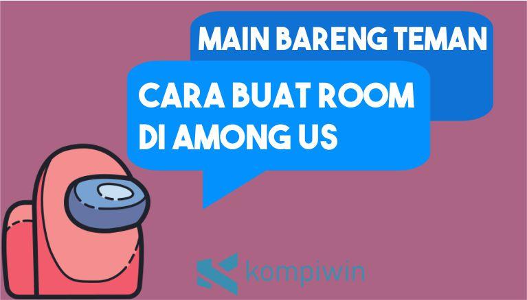 Cara Buat Room di Among Us untuk Main Bareng dengan Teman