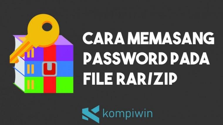 Cara Memasang Password Pada File RAR/ZIP