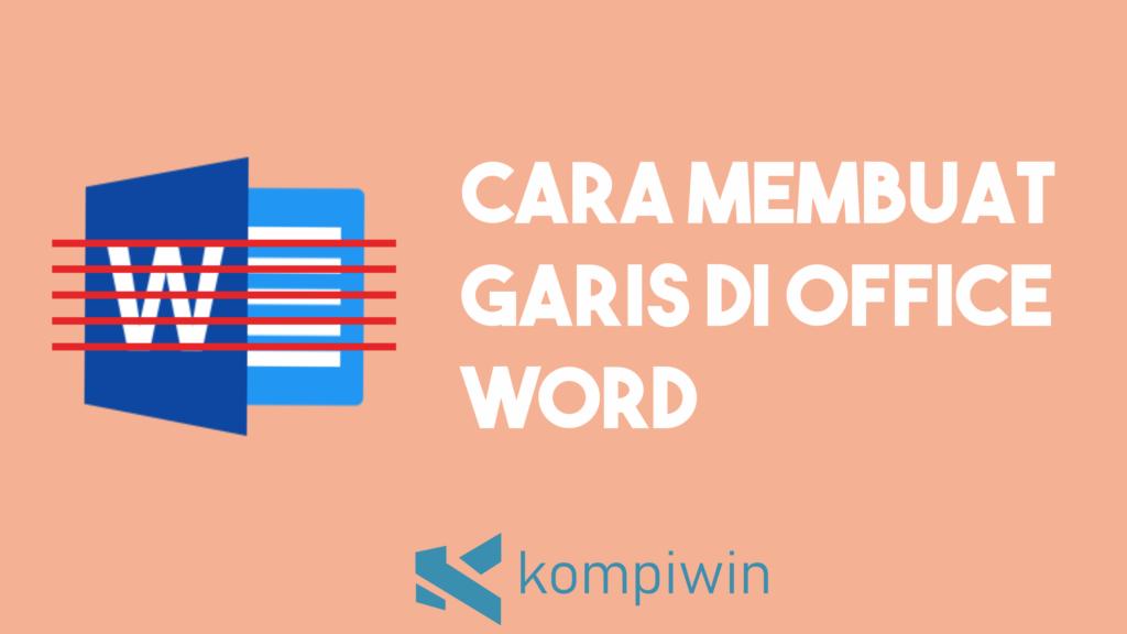 Cara Membuat Garis Di Word 7