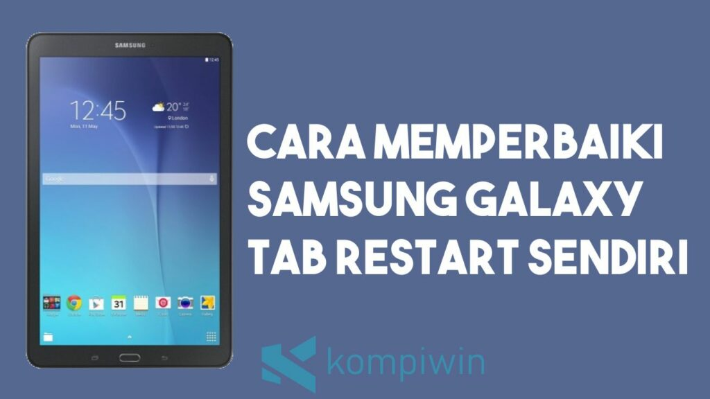 Cara Memperbaiki Samsung Galaxy Tab Restart Sendiri 4