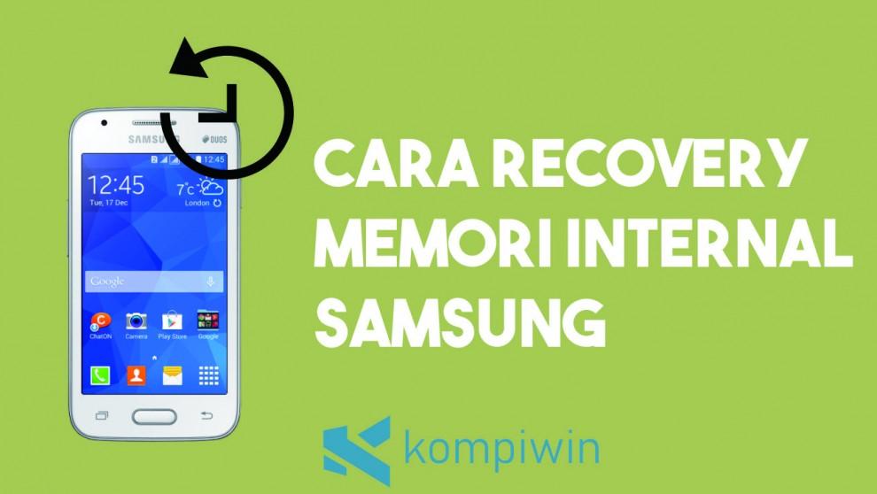 Cara Recovery Data Memori Internal Pada HP Samsung