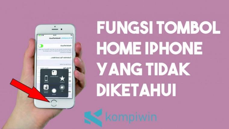 Fungsi Tombol Home iPhone