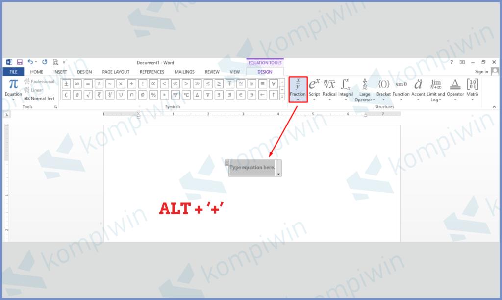 Tekan Tombol ALT + + Untuk Equation