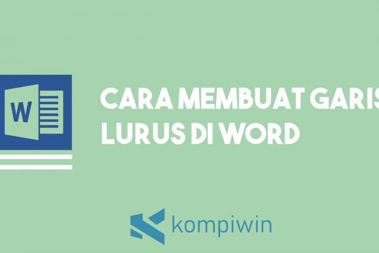 Cara Membuat Garis Lurus Di Word 3