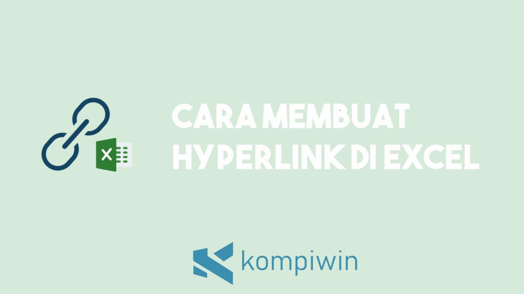 Cara Membuat Hyperlink Di Excel 1