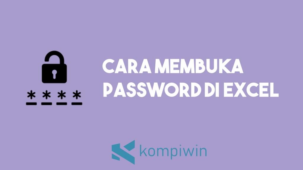 Cara Membuka Password Excel 2
