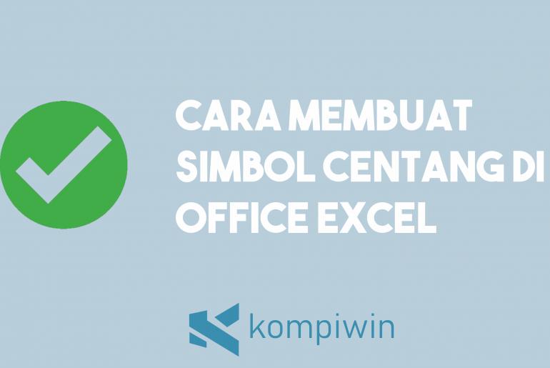 Cara Membuat Simbol Centang Di Excel 3