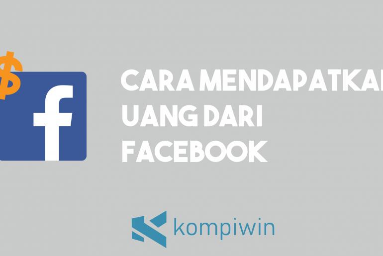 Cara Mendapatkan Uang Dari Facebook 2